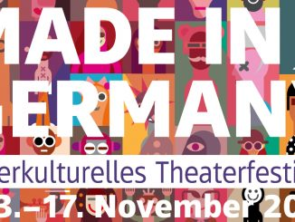 Theaterfestival MADE IN GERMANY